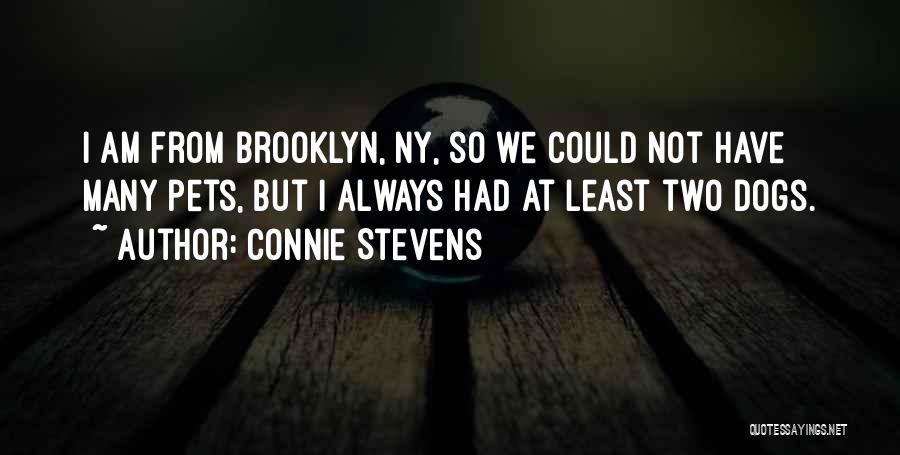 Ny Quotes By Connie Stevens