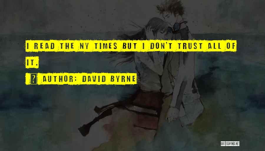 Ny Quotes By David Byrne