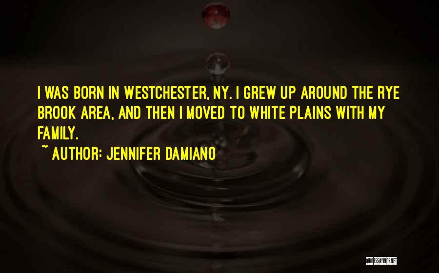 Ny Quotes By Jennifer Damiano