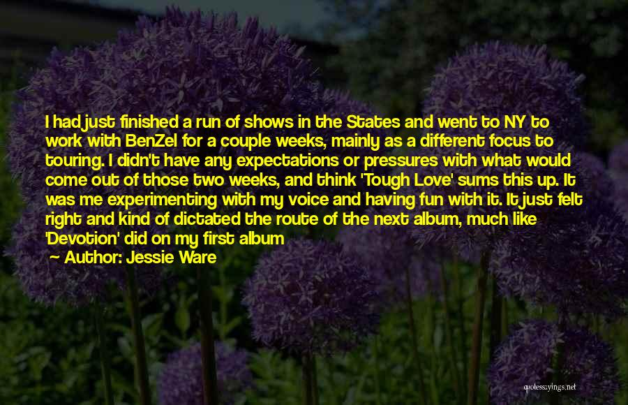 Ny Quotes By Jessie Ware