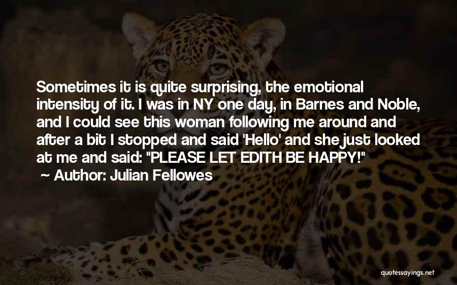 Ny Quotes By Julian Fellowes