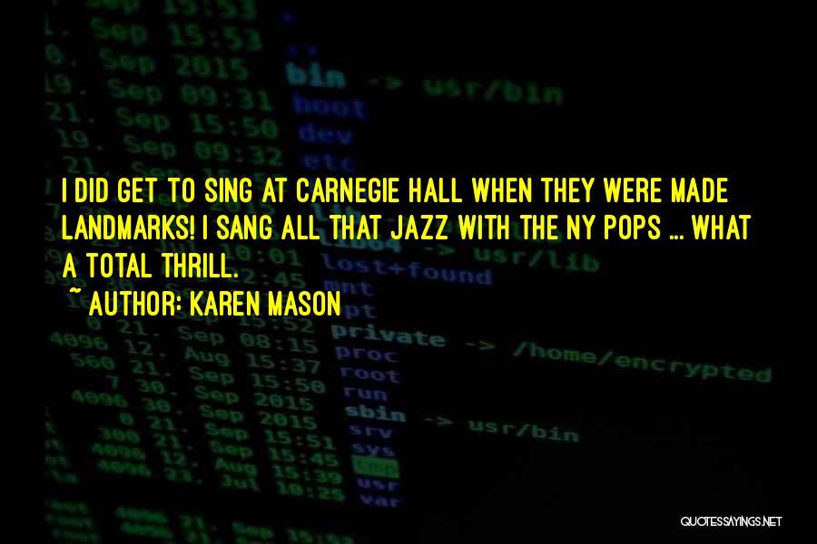 Ny Quotes By Karen Mason