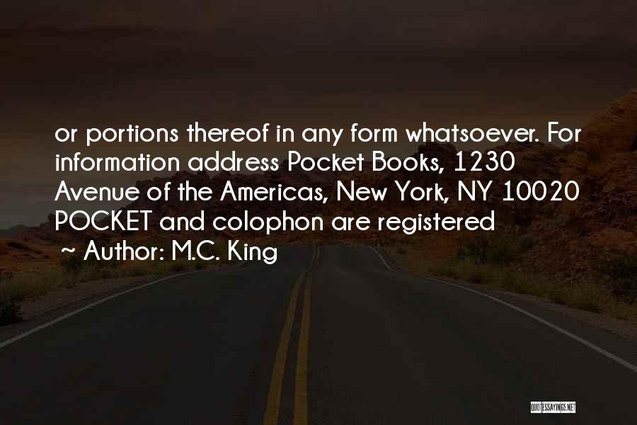 Ny Quotes By M.C. King