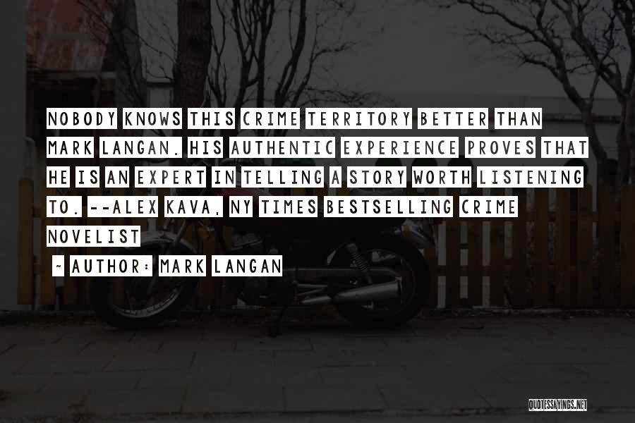 Ny Quotes By Mark Langan
