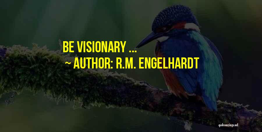 Ny Quotes By R.M. Engelhardt