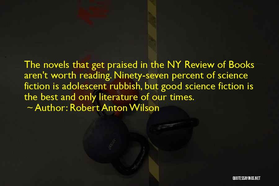 Ny Quotes By Robert Anton Wilson