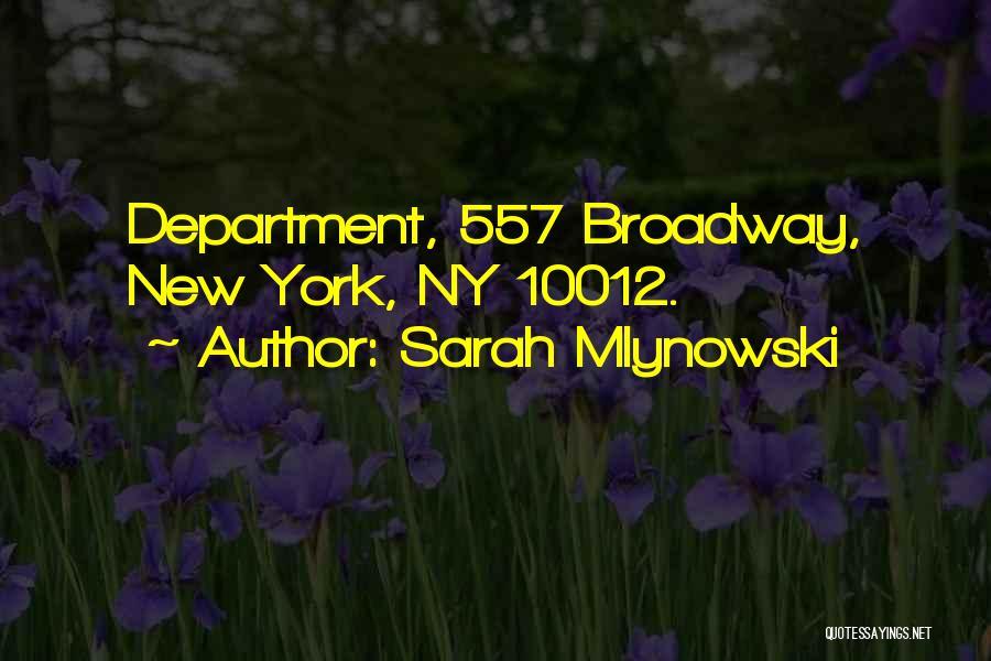 Ny Quotes By Sarah Mlynowski