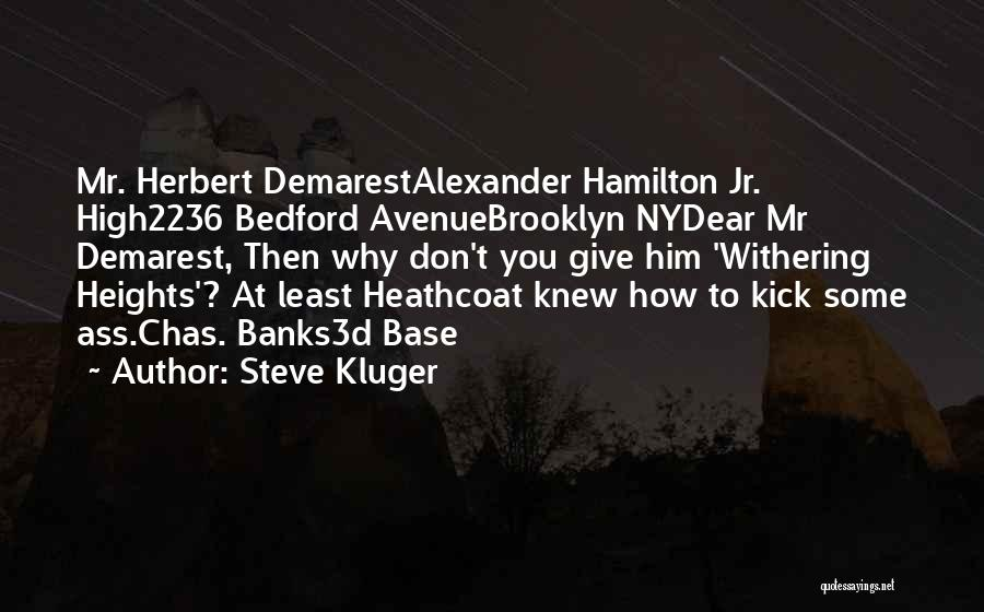 Ny Quotes By Steve Kluger