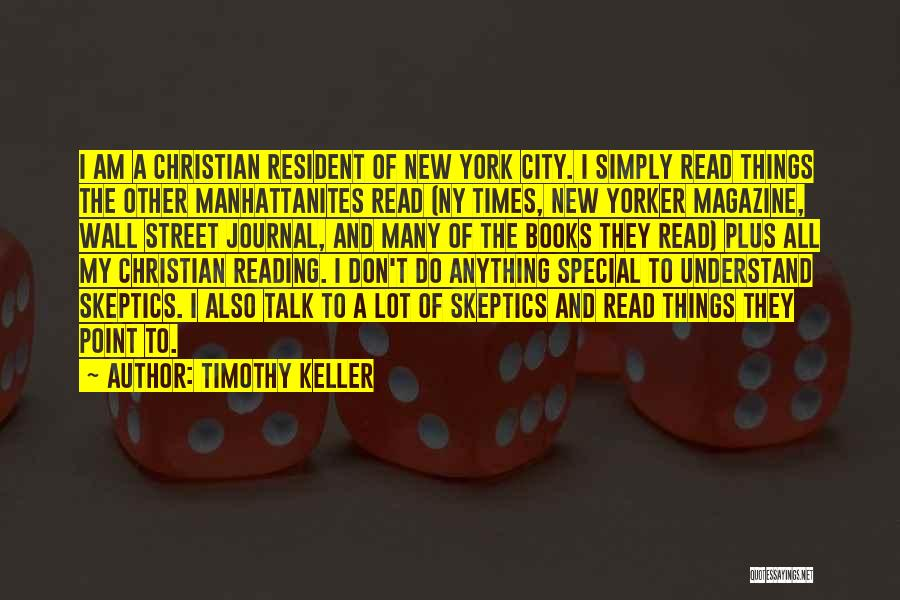 Ny Quotes By Timothy Keller