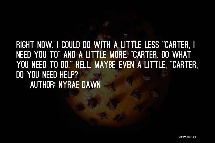 Nyrae Dawn Quotes 1078317