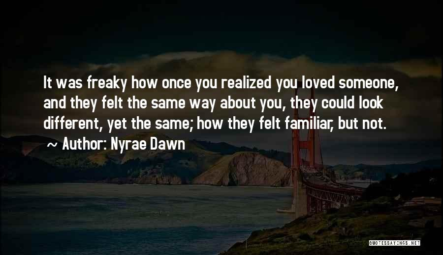 Nyrae Dawn Quotes 1110975