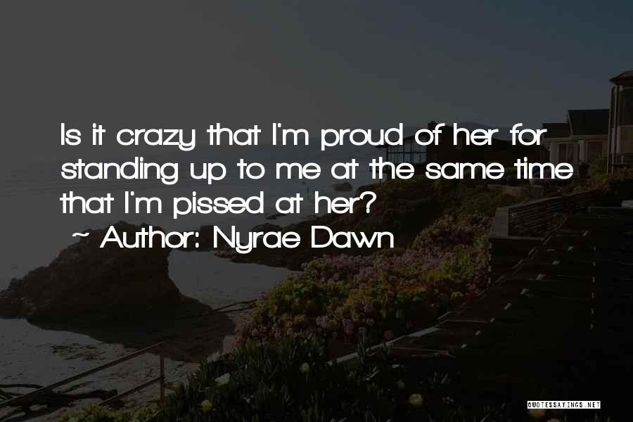 Nyrae Dawn Quotes 1189499