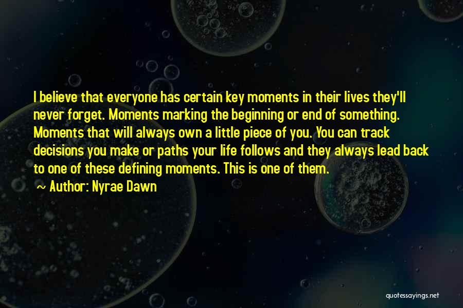 Nyrae Dawn Quotes 1191710