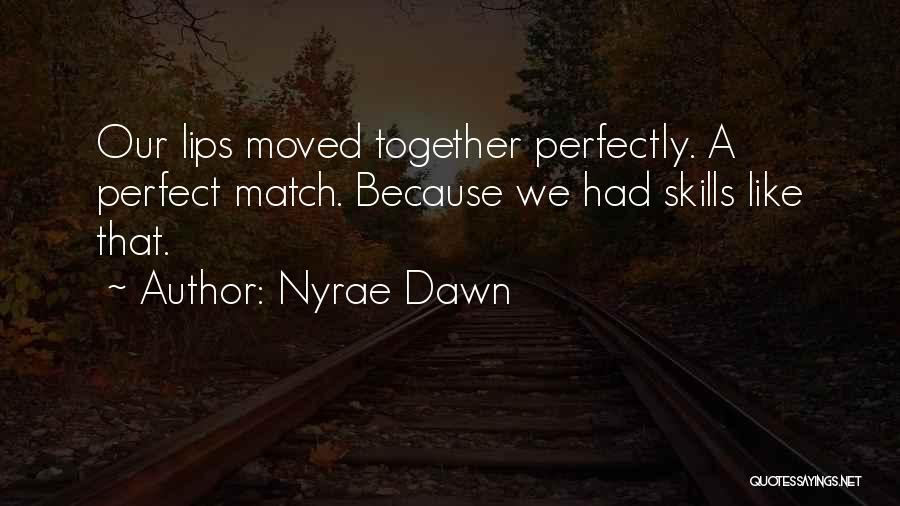 Nyrae Dawn Quotes 1246077