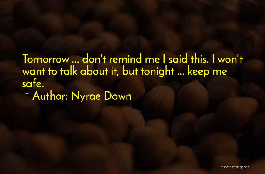 Nyrae Dawn Quotes 1314184