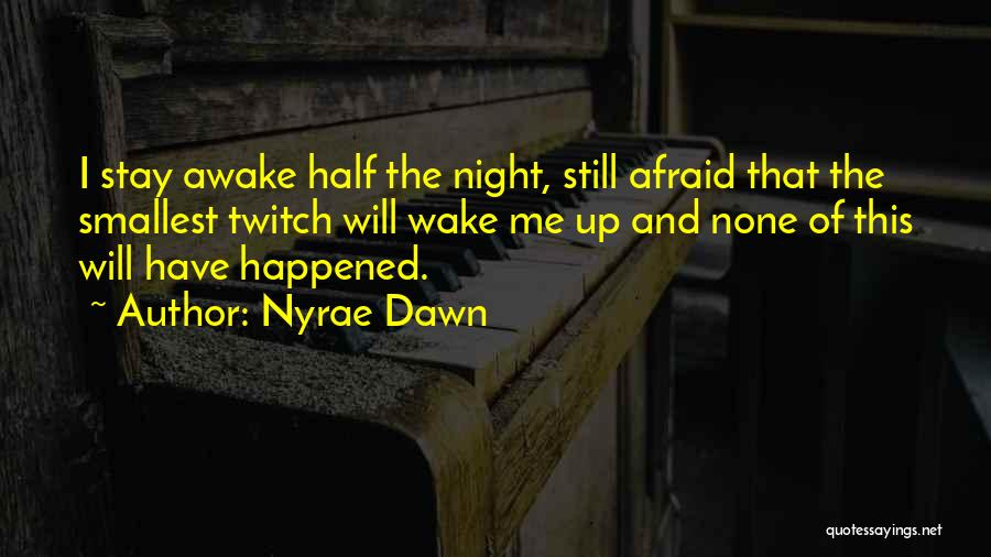 Nyrae Dawn Quotes 1428982