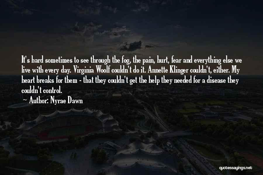 Nyrae Dawn Quotes 1436301