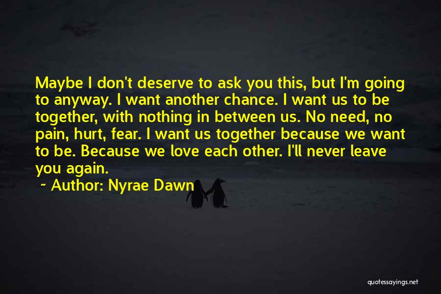 Nyrae Dawn Quotes 1514918