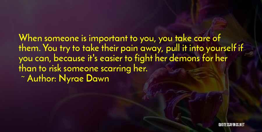 Nyrae Dawn Quotes 1545462