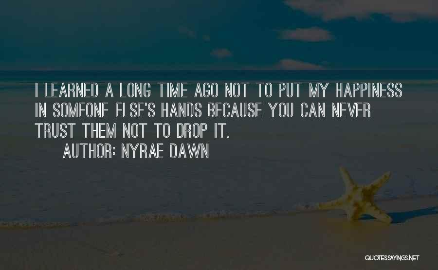 Nyrae Dawn Quotes 155599