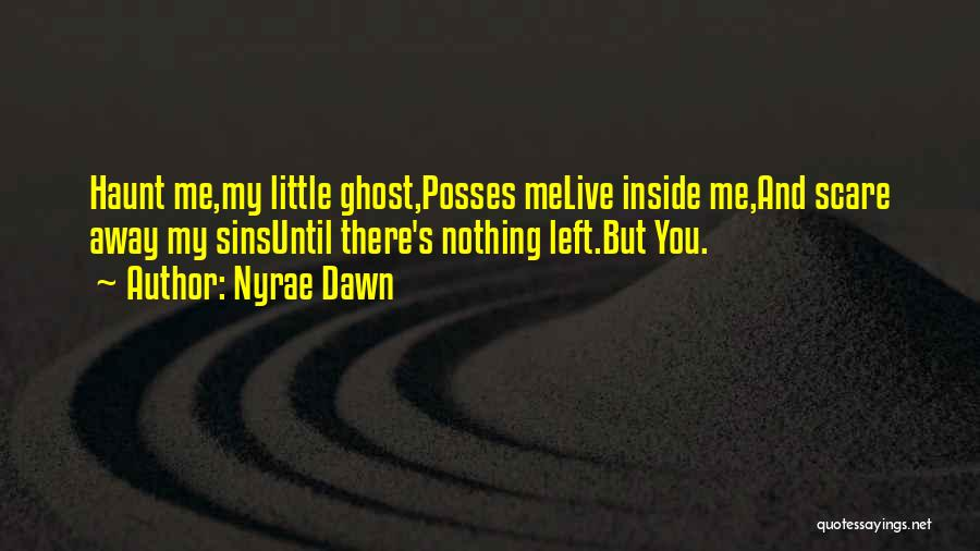 Nyrae Dawn Quotes 1621488