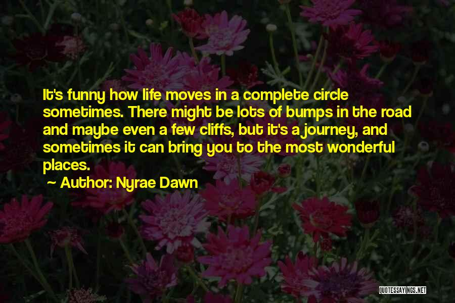Nyrae Dawn Quotes 1892916