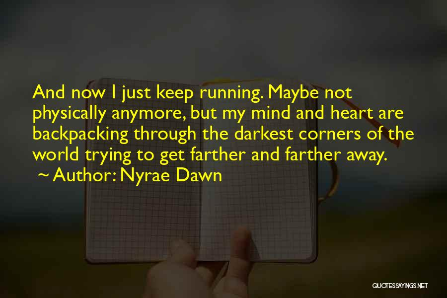 Nyrae Dawn Quotes 2004522