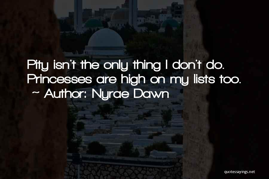 Nyrae Dawn Quotes 2013641