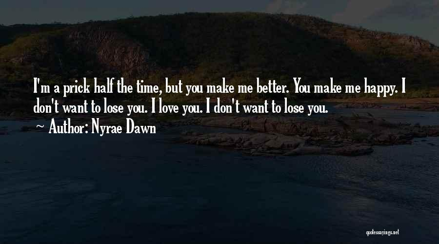 Nyrae Dawn Quotes 2031277