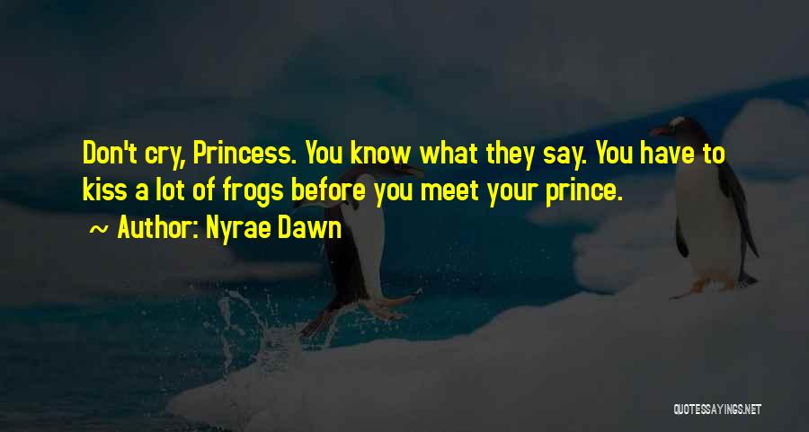 Nyrae Dawn Quotes 2037600