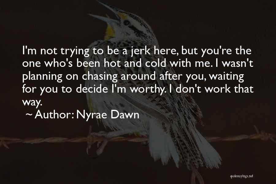 Nyrae Dawn Quotes 2100599