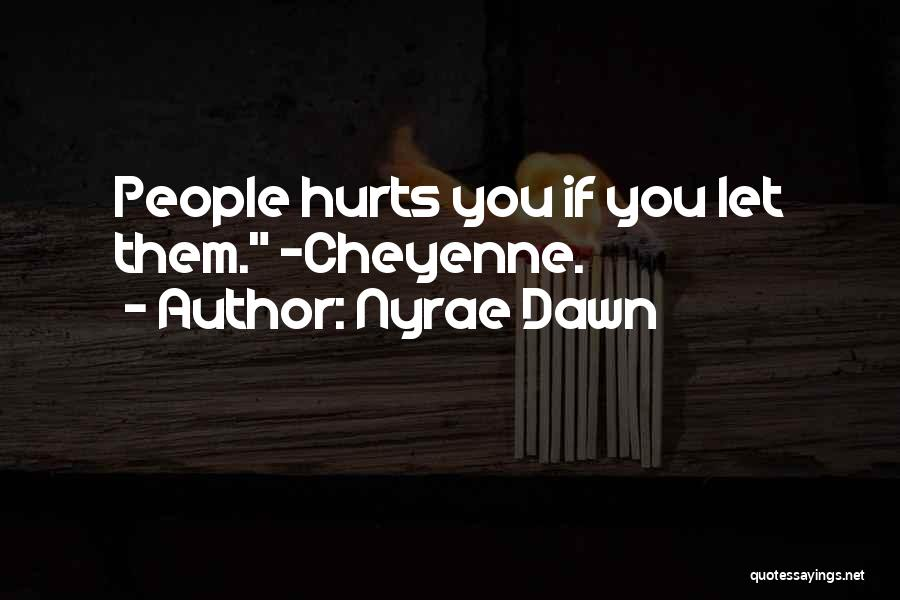 Nyrae Dawn Quotes 256179
