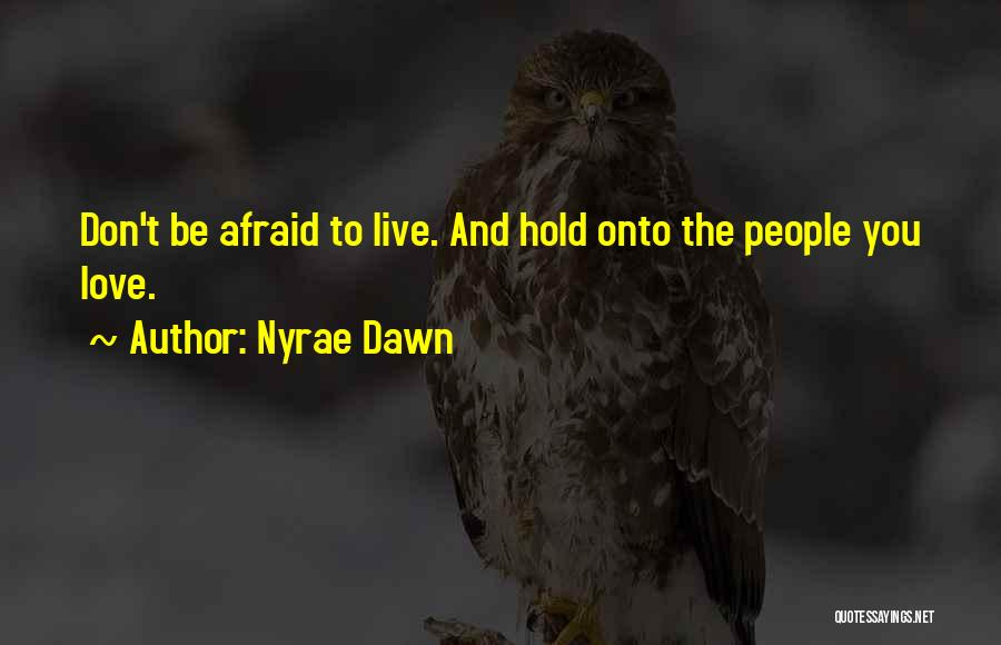 Nyrae Dawn Quotes 301570
