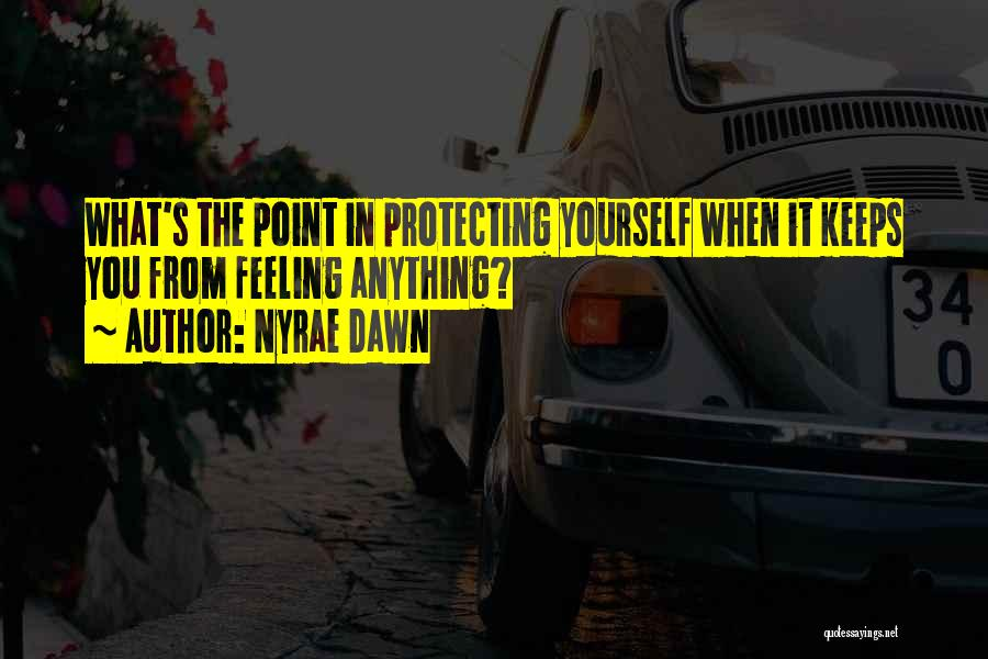 Nyrae Dawn Quotes 311202