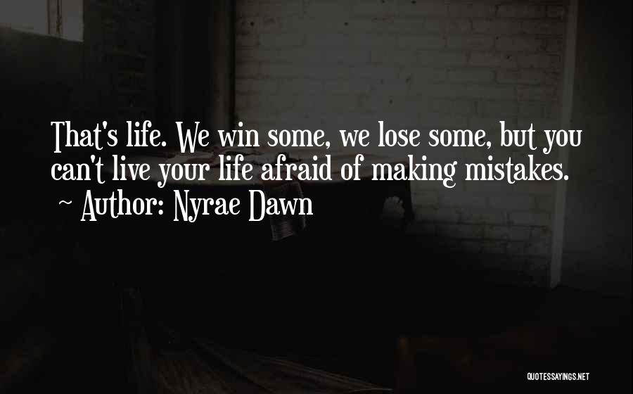 Nyrae Dawn Quotes 371127