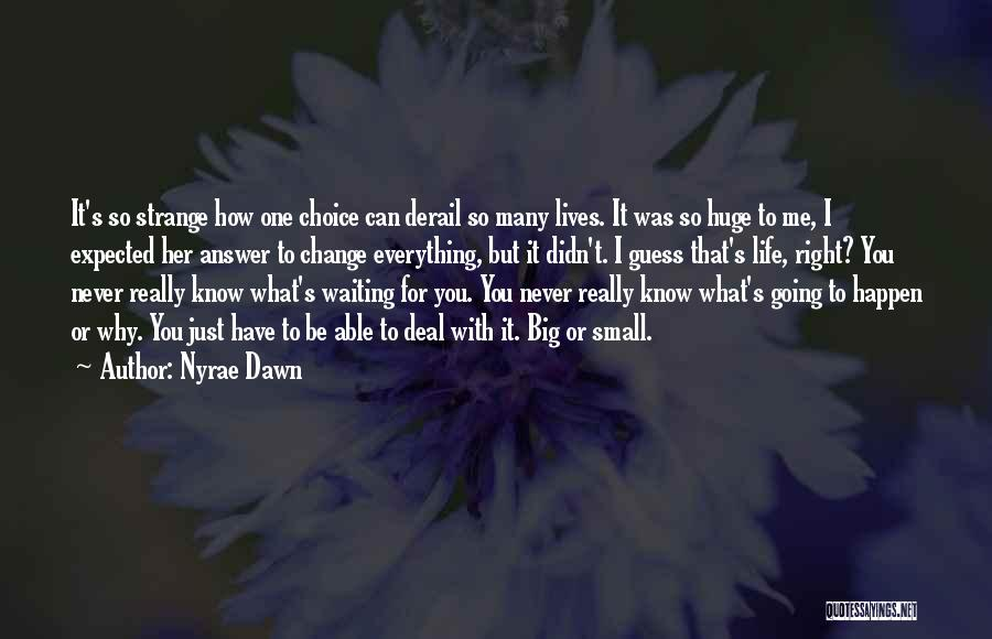 Nyrae Dawn Quotes 392183