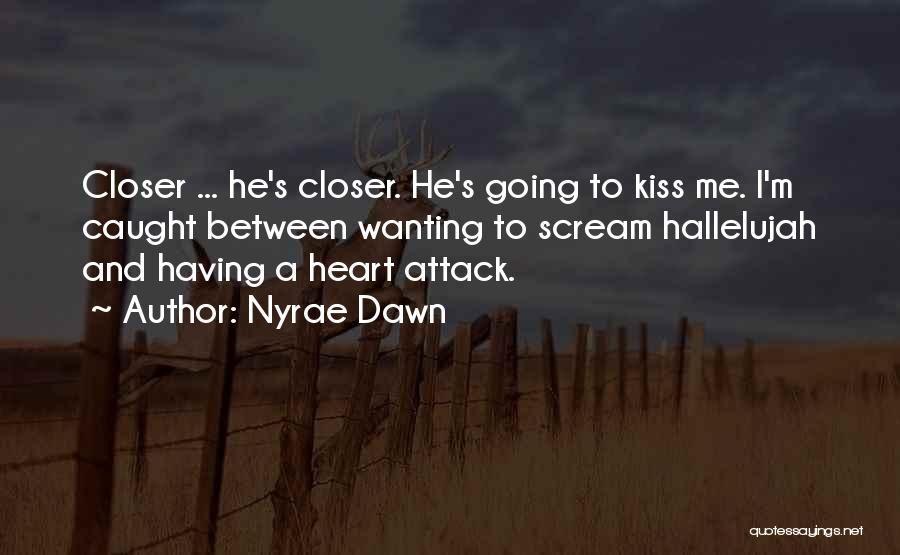 Nyrae Dawn Quotes 510731