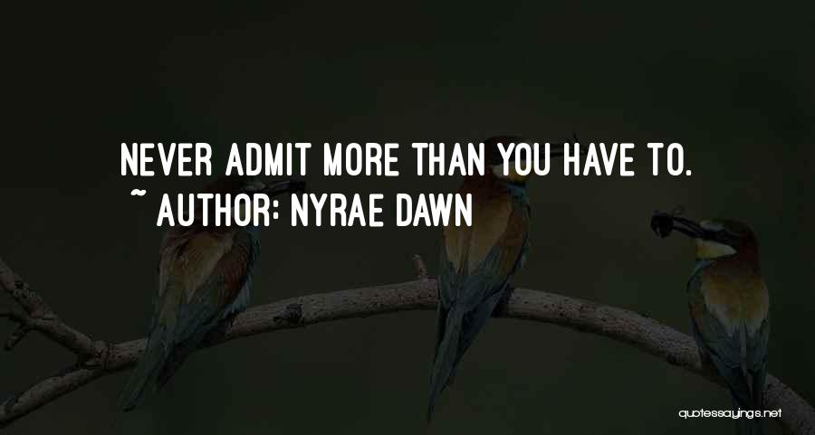 Nyrae Dawn Quotes 587077