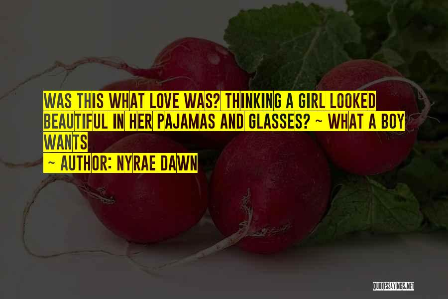 Nyrae Dawn Quotes 599206