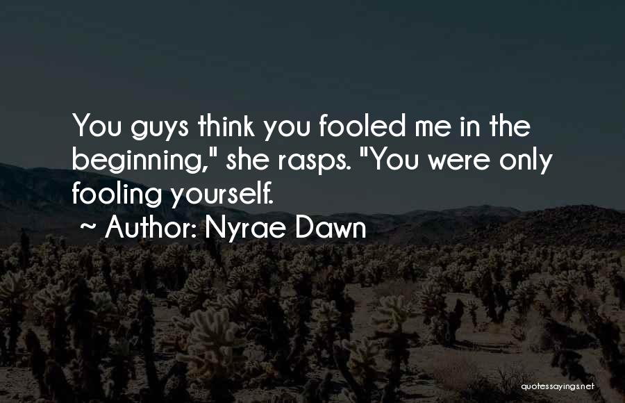 Nyrae Dawn Quotes 646075