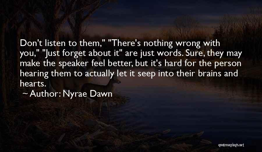 Nyrae Dawn Quotes 719303