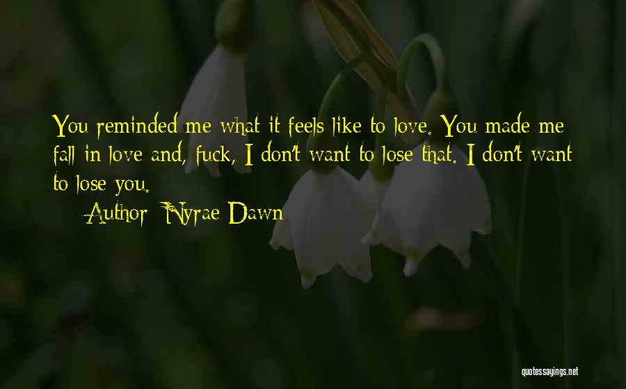 Nyrae Dawn Quotes 736998