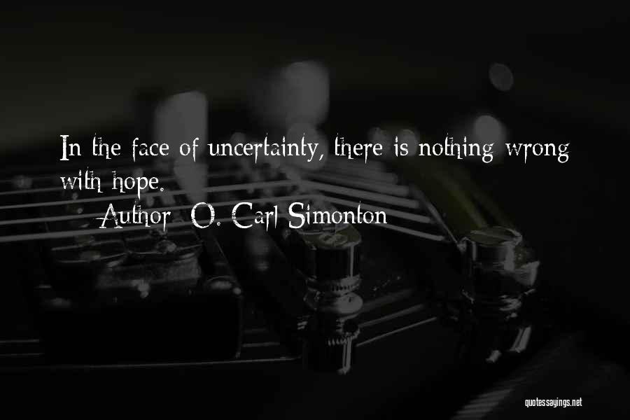 O. Carl Simonton Quotes 1337130