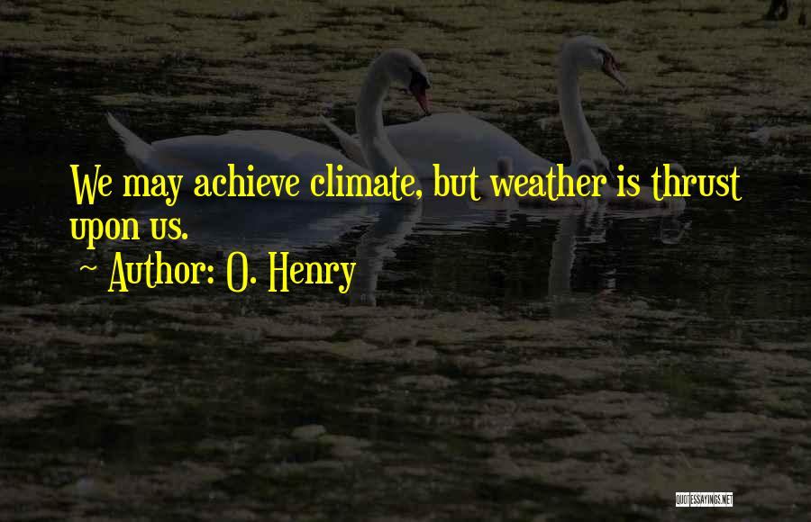 O. Henry Quotes 126721