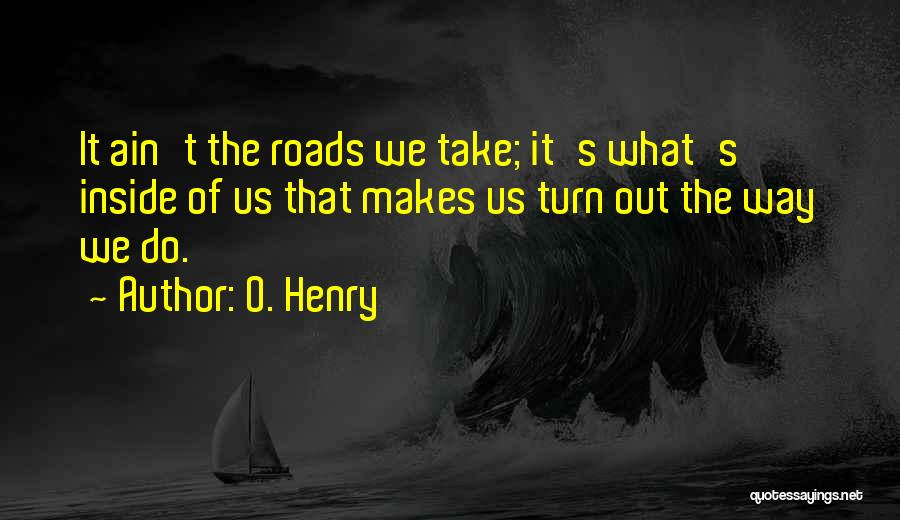 O. Henry Quotes 1273371