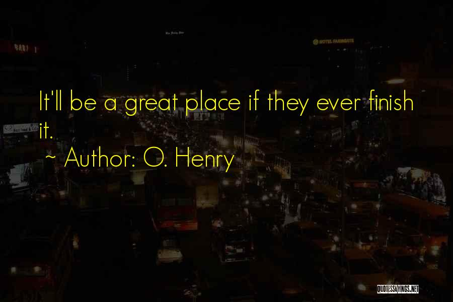 O. Henry Quotes 1435549