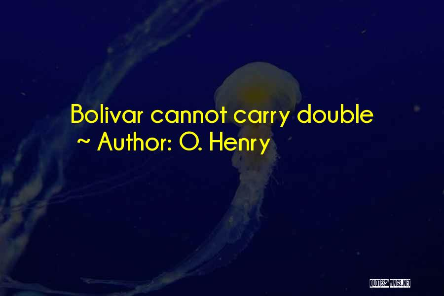O. Henry Quotes 1491529