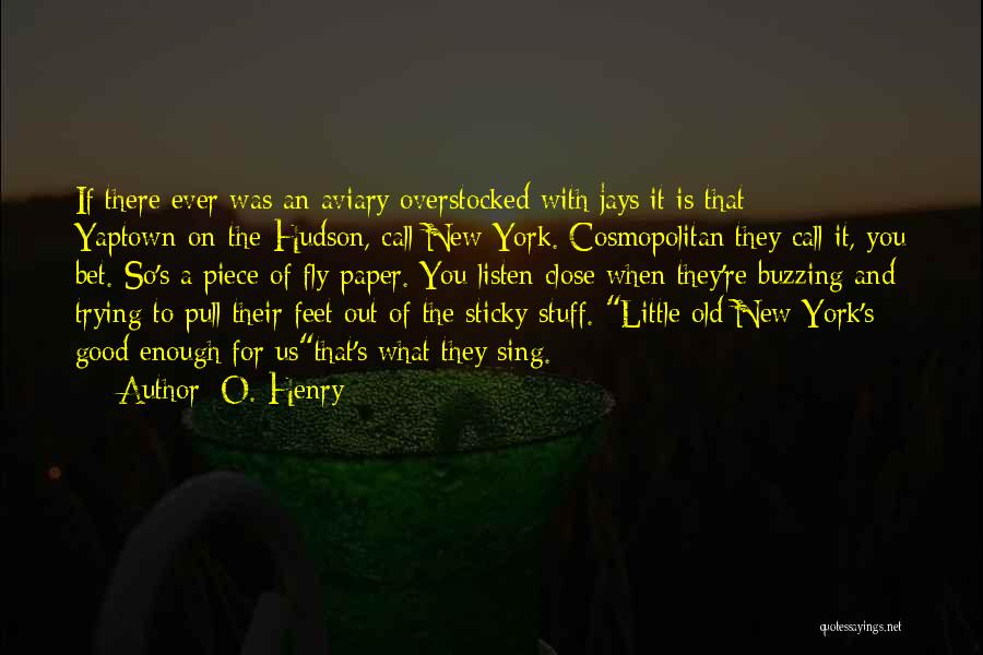 O. Henry Quotes 1643145