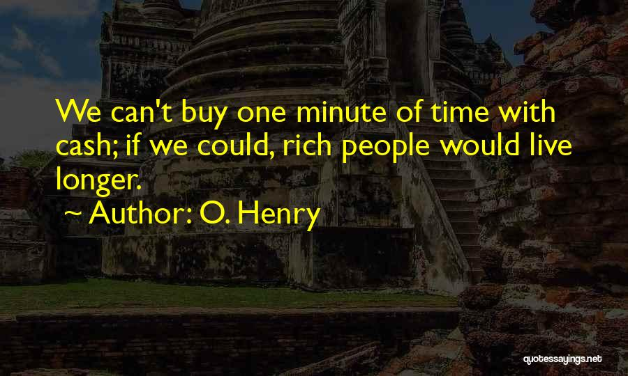 O. Henry Quotes 1764343