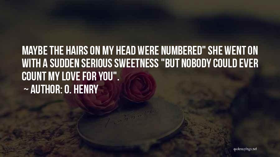 O. Henry Quotes 2213658